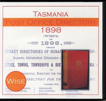 Tasmania Post Office Directory 1898 (Wise)