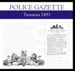 Tasmania Police Gazette 1893
