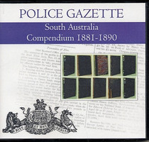 South Australian Police Gazette Compendium 1881-1890