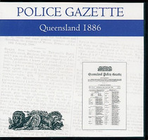 Queensland Police Gazette 1886