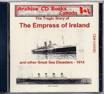 The Tragic Story of the Empress of Ireland (and Other Great Sea Disasters) 1914