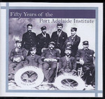 Fifty Years of the Port Adelaide Institute