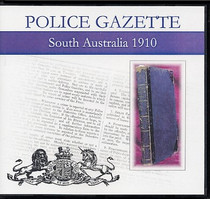 South Australian Police Gazette 1910