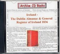 The Dublin Almanac and General Register of Ireland 1836