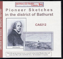 Pioneer Sketches in the District of Bathurst