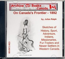 On Canada's Frontier 1892