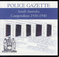 South Australian Police Gazette Compendium 1936-1940