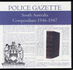 South Australian Police Gazette Compendium 1946-1947