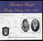 Friedrich Wurfel Family History 1880-1982