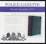 South Australian Police Gazette 1915