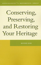 Conserving, Preserving and Restoring Your Heritage