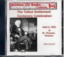 The Talbot Settlement Centenary Celebration 1903