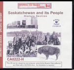History of Saskatchewan and its People (History Section)