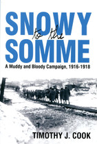 Snowy to the Somme: A Muddy and Bloody Campaign 1916-1918