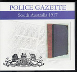 South Australian Police Gazette 1917