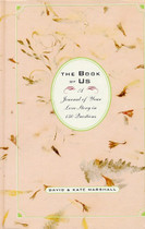 The Book of Us: A Journal of Your Love Story in 150 Questions (1st ed)