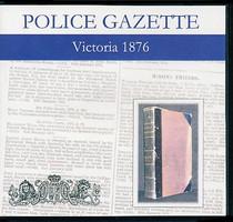 Victoria Police Gazette 1876