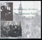 For Generations Yet Unborn: The Jamieson Family 1747-1978