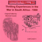 Thrilling Experiences in the War in South Africa 1900