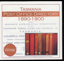 Tasmania Post Office Directory Compendium 1890-1900 (Wise)