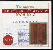 Tasmania Post Office Directory Compendium 1906-1910 (Wise)