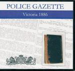 Victoria Police Gazette 1886