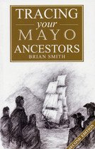 Tracing Your Mayo Ancestors (2nd edition)