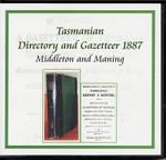 Tasmanian Directory and Gazetteer 1887 (Middelton & Maning)