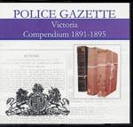 Victoria Police Gazette Compendium 1891-1895