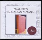 Walch's Tasmanian Almanac 1893