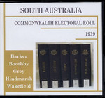 South Australia Commonwealth Electoral Roll 1939 Compendium
