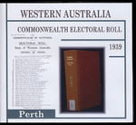 Western Australia Commonwealth Electoral Roll 1939 Perth