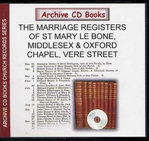 Middlesex Parish Registers: St Mary le Bone and Oxford Chapel, Vere Street