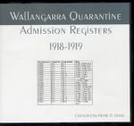 Wallangarra Quarantine Admission Registers 1918-1919