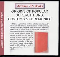 Origins of Popular Superstitions, Customs and Ceremonies