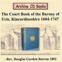 The Court Book of the Barony of Urie, Kincardineshire 1604-1747