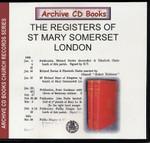 London Parish Registers: St Mary Somerset, London