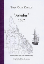 They Came Direct: Immigrant Boats Direct to the Port of Wide Bay: Ariadne 1862