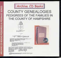 County Genealogies: Pedigrees of the Families in the County of Hampshire