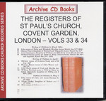 London Parish Registers: St Paul's Church, Covent Garden Volumes 33 and 34