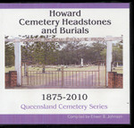 Queensland Cemetery Series: Howard Headstones and Burials 1875-2010