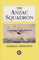 The Anzac Squadron: A History of the No. 461 Squadron Royal Australian Air Force 1942-1945