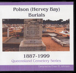 Queensland Cemetery Series: Polson (Hervey Bay) Burials 1887-1999