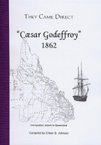 They Came Direct: Immigration Vessels to Queensland: Caesar Godeffroy 1862