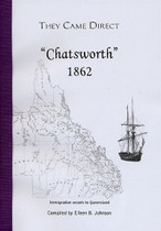 They Came Direct: Immigration Vessels to Queensland: Chatsworth 1862