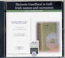 Irish Names and Surnames: Sloinnte Gaedheal is Gall