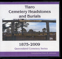 Queensland Cemetery Series: Tiaro Cemetery Headstones and Burials 1875-2009