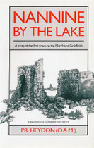 Nannine by the Lake: A Story of the First Town on the Murchison Goldfields
