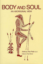 Body and Soul: An Aboriginal View of Medicine