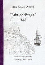 They Came Direct: Immigration Vessels to Queensland: Erin-go-Bragh 1862